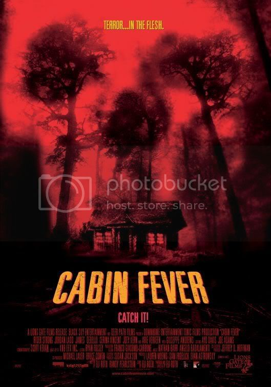 http://i675.photobucket.com/albums/vv119/chucknorrisfan12345/cabin_fever.jpg